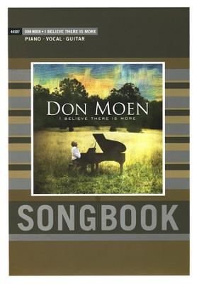 I Believe There Is More   -     By: Don Moen