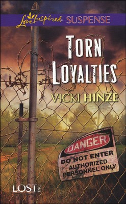 Torn Loyalties  -     By: Vicki Hinze