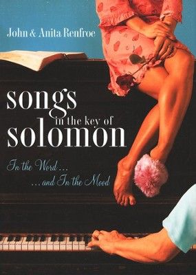 Songs in the Key of Solomon  -     By: Anita Renfroe, John Renfroe
