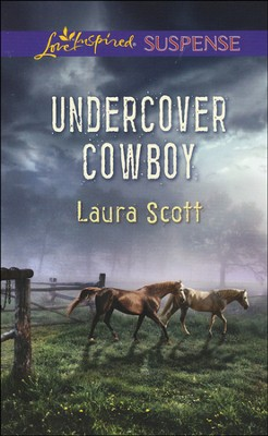 Undercover Cowboy  -     By: Laura Scott