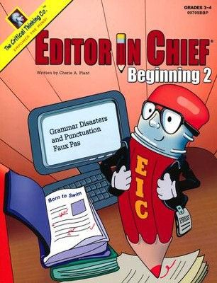 Editor in Chief Beginning 2, Grades 3-4   -     By: Cherie A. Plant