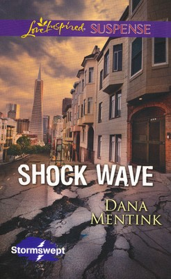 Shock Wave  -     By: Dana Mentink