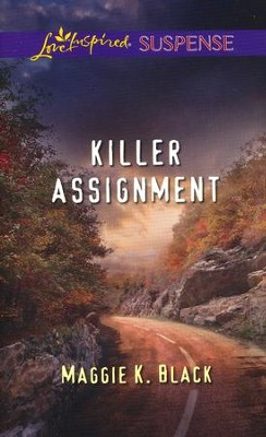 Killer Assignment  -     By: Maggie K. Black