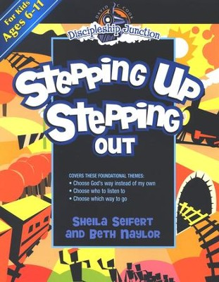 Discipleship Junction: Stepping Up/Stepping Out   -     By: Sheila Seifert
