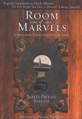 Room of Marvels    -     By: James Bryan Smith