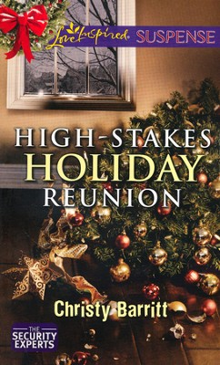 High-Stakes Holiday Reunion  -     By: Christy Barritt