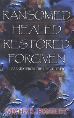 Ransomed, Healed, Restored, Forgiven   -     By: Michael Bentley