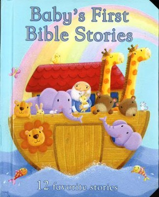 Baby's First Bible Stories  -     By: Rachel Elliot