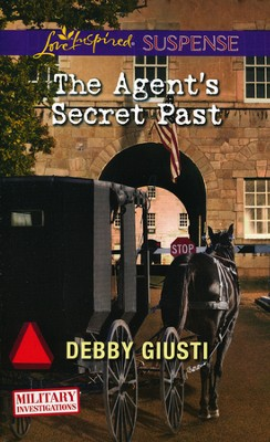 The Agent's Secret Past  -     By: Debby Giusti