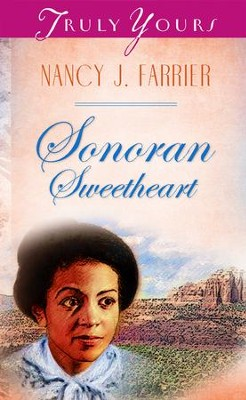 Sonoran Sweetheart - eBook  -     By: Nancy J. Farrier