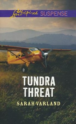 Tundra Threat  -     By: Sarah Varland