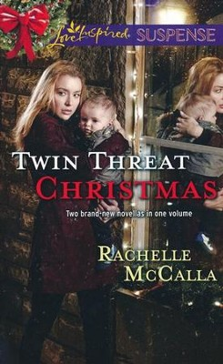 Twin Threat Christmas  -     By: Rachelle McCalla