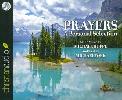 Prayers: A Personal Selection Unabridged Audiobook on CD  -     Narrated By: Michael York     By: Michael Hoppe
