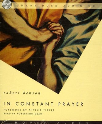 In Constant Prayer - Unabridged Audiobook on CD  -     Narrated By: Robertson Dean     By: Robert Benson