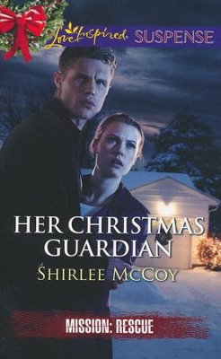 Her Christmas Guardian  -     By: Shirlee McCoy