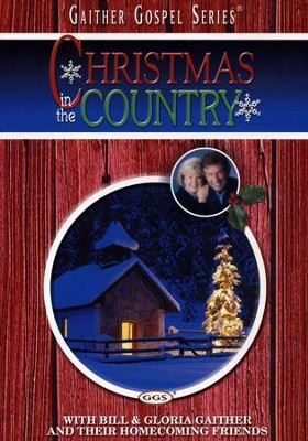 Christmas In The Country, DVD   -     By: Bill Gaither, Gloria Gaither, Homecoming Friends
