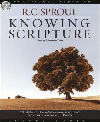 Knowing Scripture - Audiobook on CD  -     By: R.C. Sproul