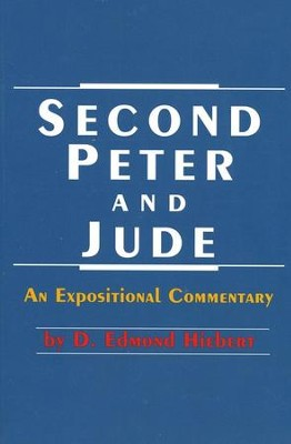 Second Peter and Jude   -     By: D. Edmond Hiebert
