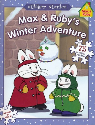 Max & Ruby's Winter Adventure  -     By: Rosemary Wells
