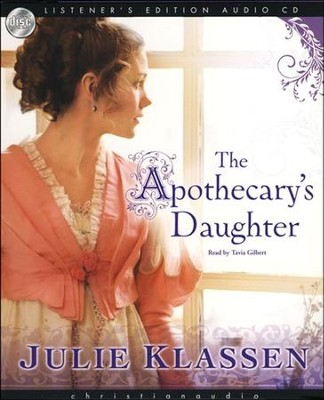 The Apothecary's Daughter - Audiobook on CD  -     By: Julie Klassen