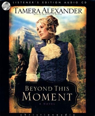 Beyond this Moment - Audiobook on CD  -     By: Tamera Alexander