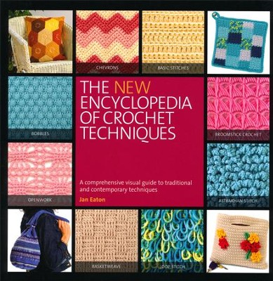 The NEW Encyclopedia of Crochet Techniques   -     By: Jan Eaton