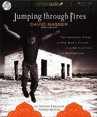 Jumping through Fires: Unabridged Audiobook on CD  -     By: David Nasser