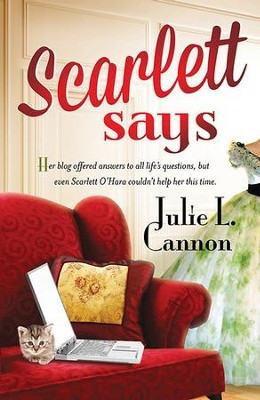 Scarlett Says - eBook  -     By: Julie L. Cannon