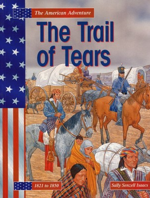 The Trail Of Tears  -     By: Sally Senzell Isaacs