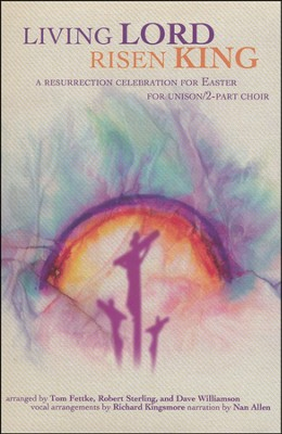 Living Lord, Risen King: Easter Musical    -