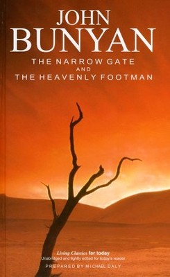 The Narrow Gate and The Heavenly Footman  -     By: John Bunyan
