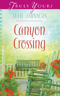 Canyon Crossing - eBook  -     By: Julie Jarnagin