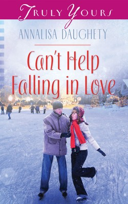 Can't Help Falling in Love - eBook  -     By: Annalisa Daughety