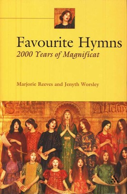 Favorite Hymns: 2000 Years of Magnificat World  -     By: Marjorie Reeves, Jenyth Worsley