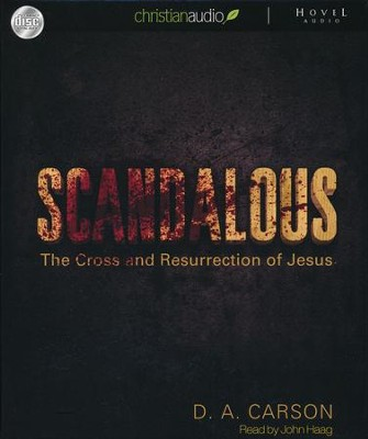 Scandalous Unabridged Audiobook on CD  -     By: D.A. Carson