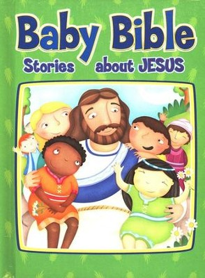 Baby Bible: Stories About Jesus, Board Book   -