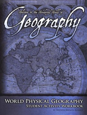 Welcome to the World of Geography, Student Activity Book   -     By: Brenda Runkle