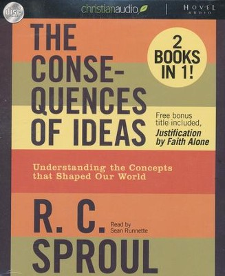 The Consequences of Ideas Unabridged Audiobook on CD  -     By: R.C. Sproul