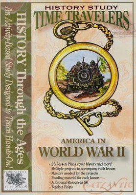 Time Travelers History Study: World War II   -     By: Amy Pak
