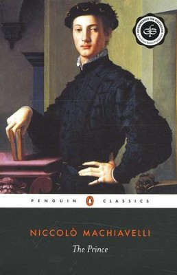 The Prince   -     By: Niccolo Machiavelli