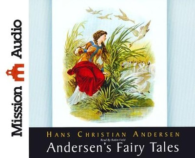 Andersen's Fairy Tales--Unabridged Audiobook on CD   -     Narrated By: Robin Field     By: Hans Christian Andersen