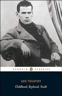 Childhood; Boyhood; Youth  -     By: Leo Tolstoy