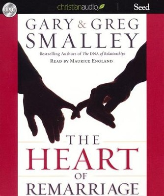 Heart of Remarriage Unabridged Audiobook on CD  -     Narrated By: Maurice England     By: Dr. Greg Smalley