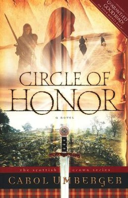 Circle of Honor, Scottish Crown Series #1   -     By: Carol Umberger