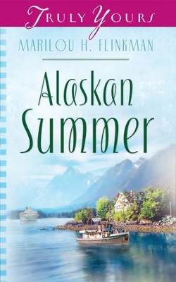 Alaskan Summer - eBook  -     By: Marilou Flinkman