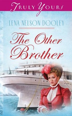 The Other Brother - eBook  -     By: Lena Nelson Dooley