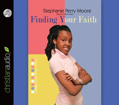 Finding Your Faith--Unabridged Audiobook on CD   -     Narrated By: Robin Miles     By: Stephanie Perry Moore