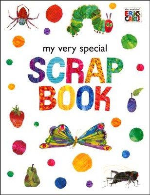 My Very Special Scrapbook  -     By: Eric Carle