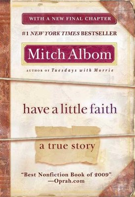 Have a Little Faith: A True Story - eBook  -     By: Mitch Albom