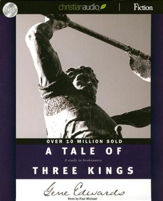 A Tale of Three Kings Unabridged Audiobook on CD  -     Narrated By: Paul Michael     By: Gene Edwards